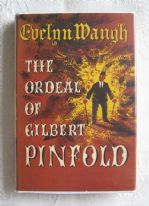 zz The Ordeal of Gilbert Pinfold: A Conversation Piece - Evelyn Waugh (1st edition, 1957) (SOLD)